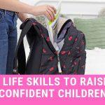 2 Life Skills to Raise Confident Children