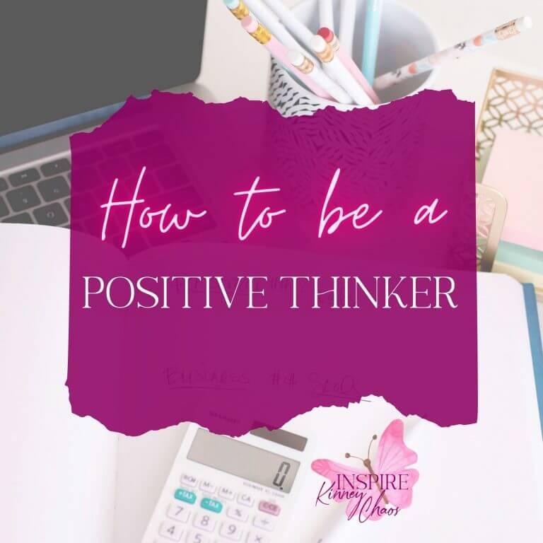 How to be a Positive Thinker
