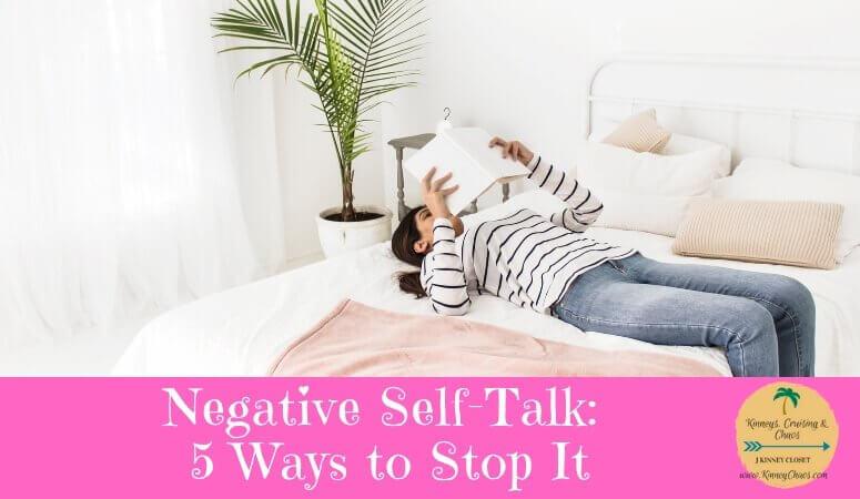 Negative Self-Talk: 5 Ways to Stop It