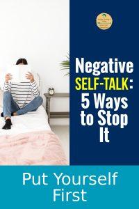 Negative Self-Talk: 5 Ways to Stop It 4