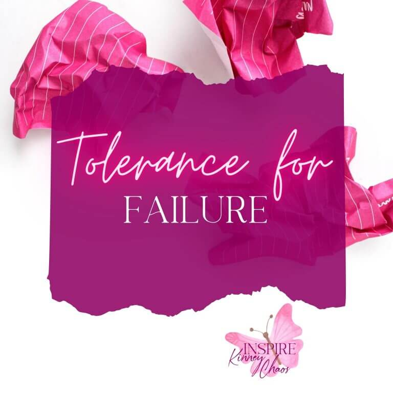 Tolerance for Failure