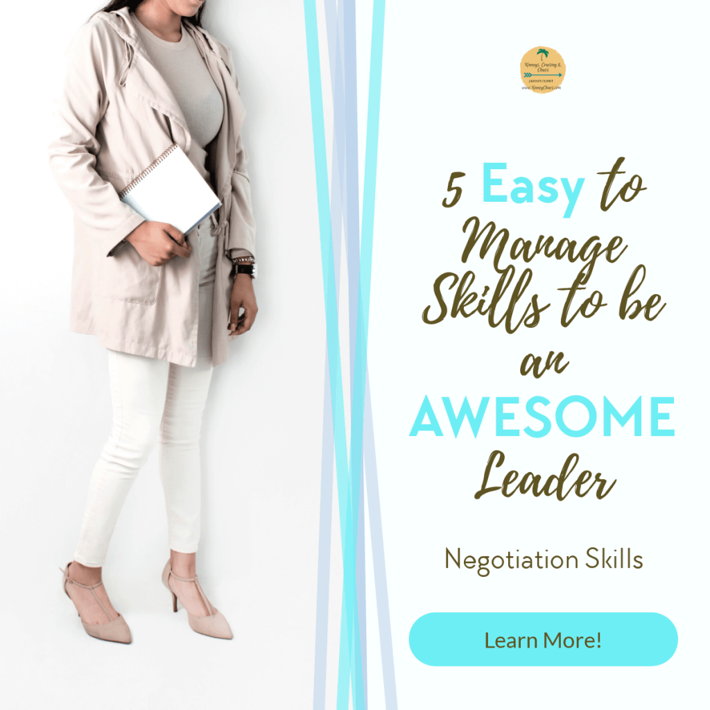 Negotiation skills must have skills of great leaders. Check out our 5 easy to manage skills to be an awesome leader.