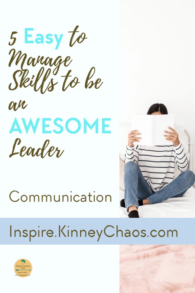 Communication skills must have skills of great leaders. Check out our 5 easy to manage skills to be an awesome leader.