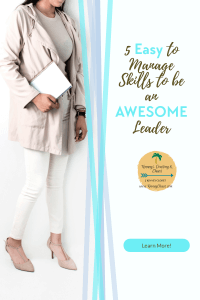 5 Easy to Manage Skills to be an AWESOME Leader   #leadership #manager #teambuilding #managementskills #management