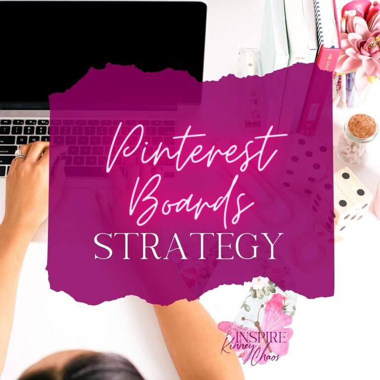 Pinterest Boards Strategy