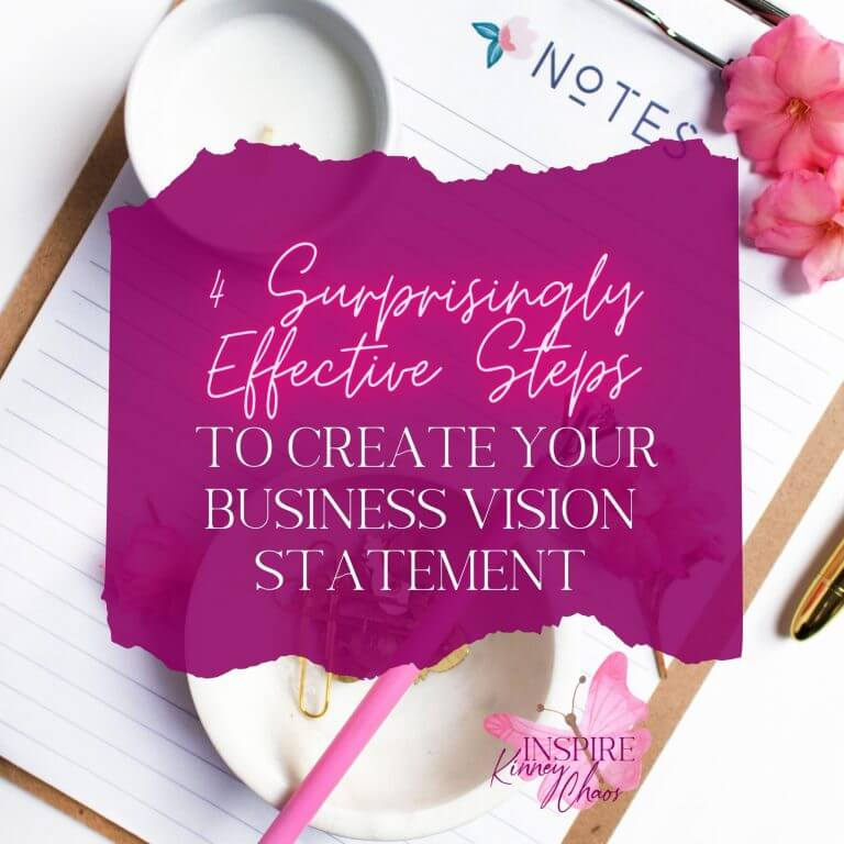 4 Surprisingly Effective Steps to Create Your Business Vision Statement