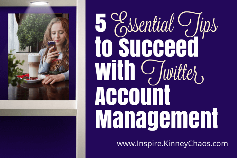 5 Essential Tips to Succeed with Twitter Account Management