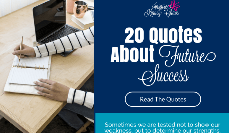 20 Quotes About Future Success