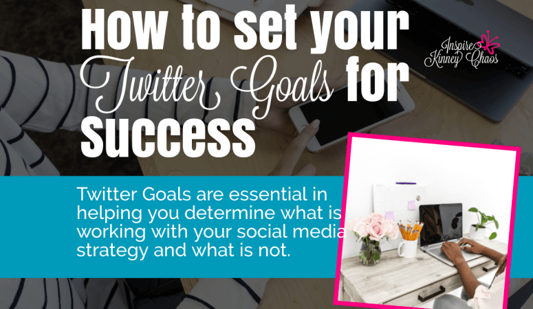 How to set your Twitter Goals for Success