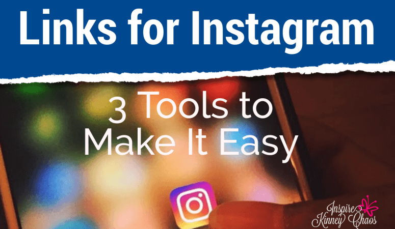 Links for Instagram – 3 Tools to Make It Easy