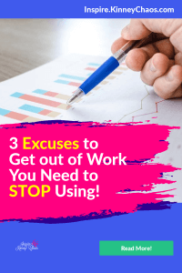 Three excuses to get out of work you need to stop using.