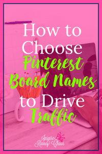 How to choose Pinterest Board Names to Drive Traffic - To start with your board name tells someone what kind of content is on the board. Additionally, Pinterest is really just a big search engine. Which means SEO is super important, so naming your boards with important topics makes them easier to be found. Lastly, Pinterest boards can rank on Google.
