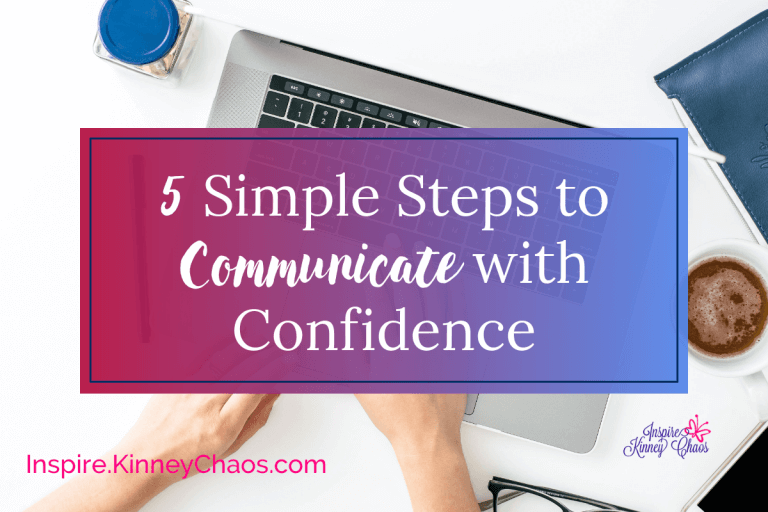 5 Simple Steps to Communicate with Confidence