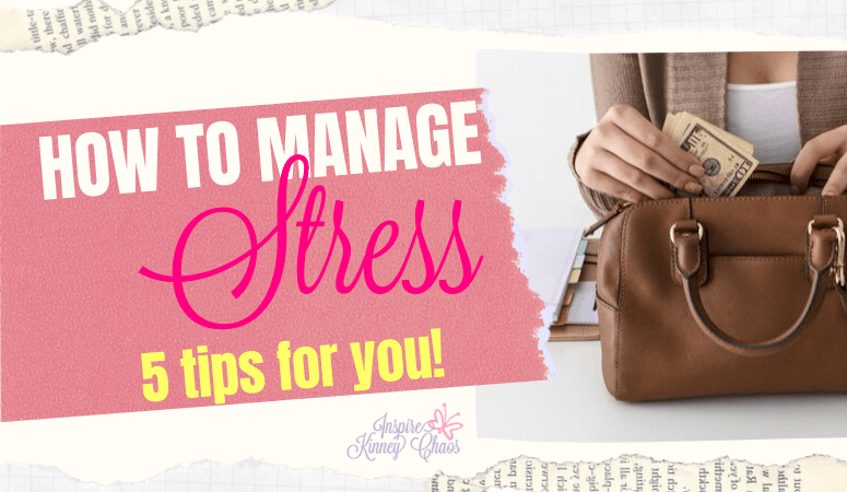 How to Manage Stress - 5 Tips For You