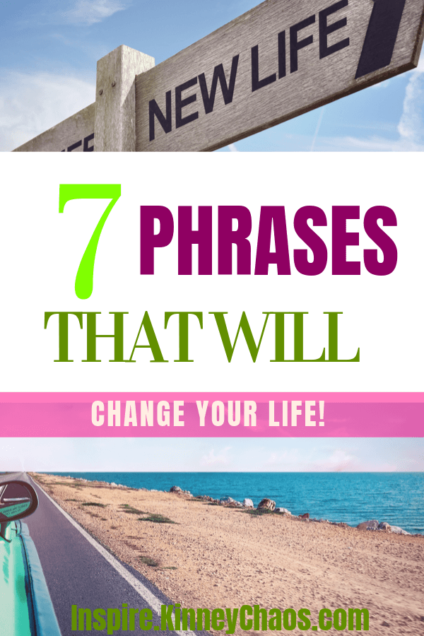 There are many quotes, life lessons, and moments that will change your very core of thinking. These become the phrases that will change your life.