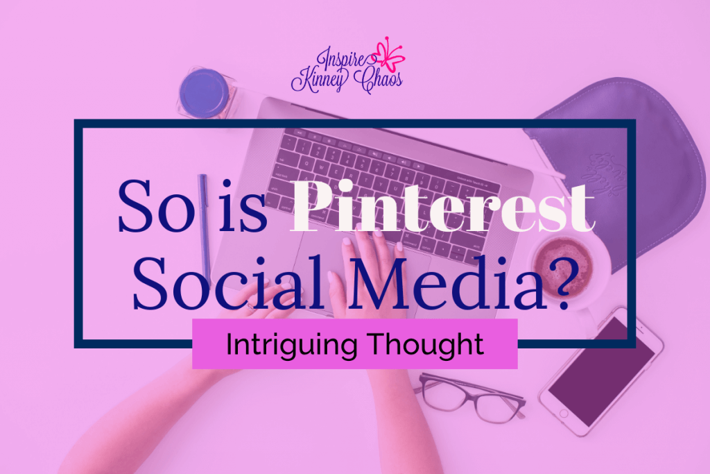 Pinterest is very popular and a must for most small business owners. Which brings up a common question of Is Pinterest Social Media?