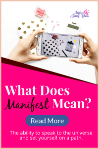 What does Manifest Mean?  Most of the time it's referring to the ability to speak to the universe and set yourself on a path to achieve your goals.