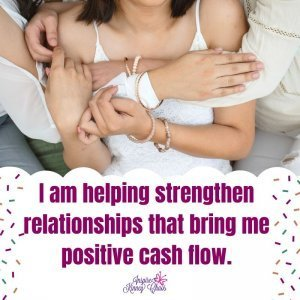 """Graphic affirmation """"I am helping strengthen relationships that bring me positive cash flow."""" This is one of the affirmations for business."""