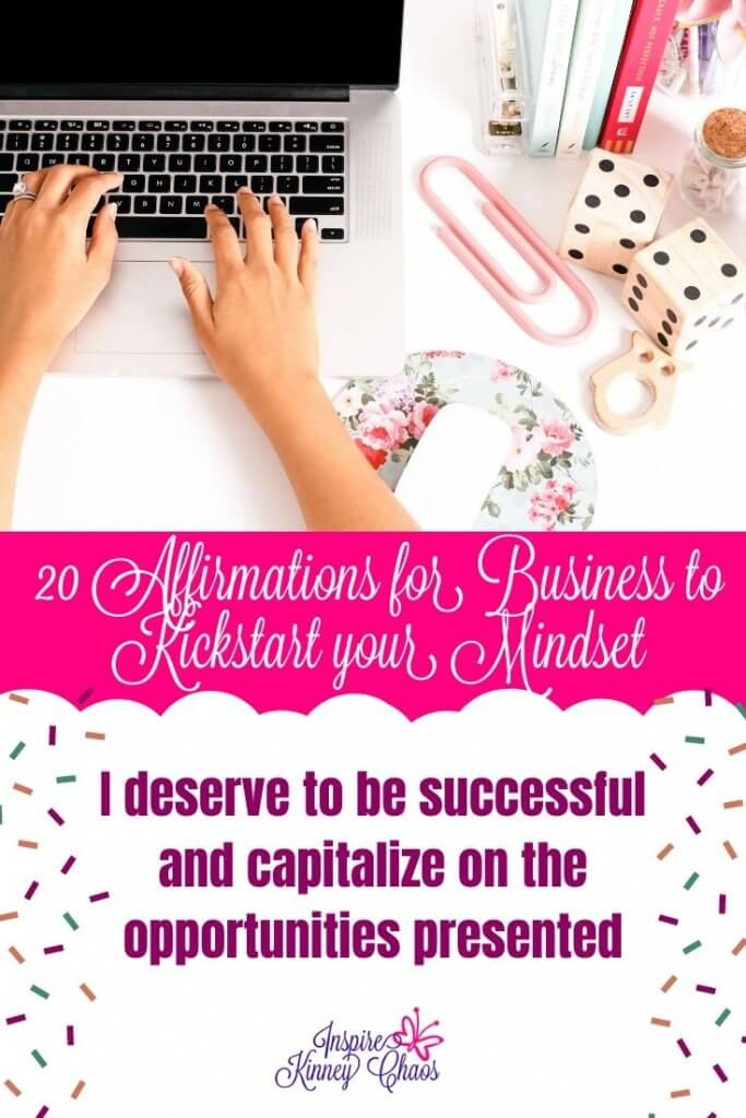 20 Affirmations for Business to Kickstart your Mindset 4