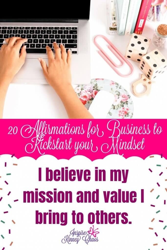 20 Affirmations for Business to Kickstart your Mindset 6