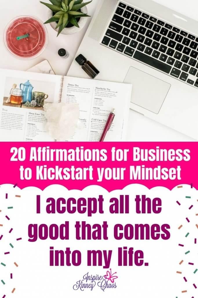 20 Affirmations for Business to Kickstart your Mindset 8
