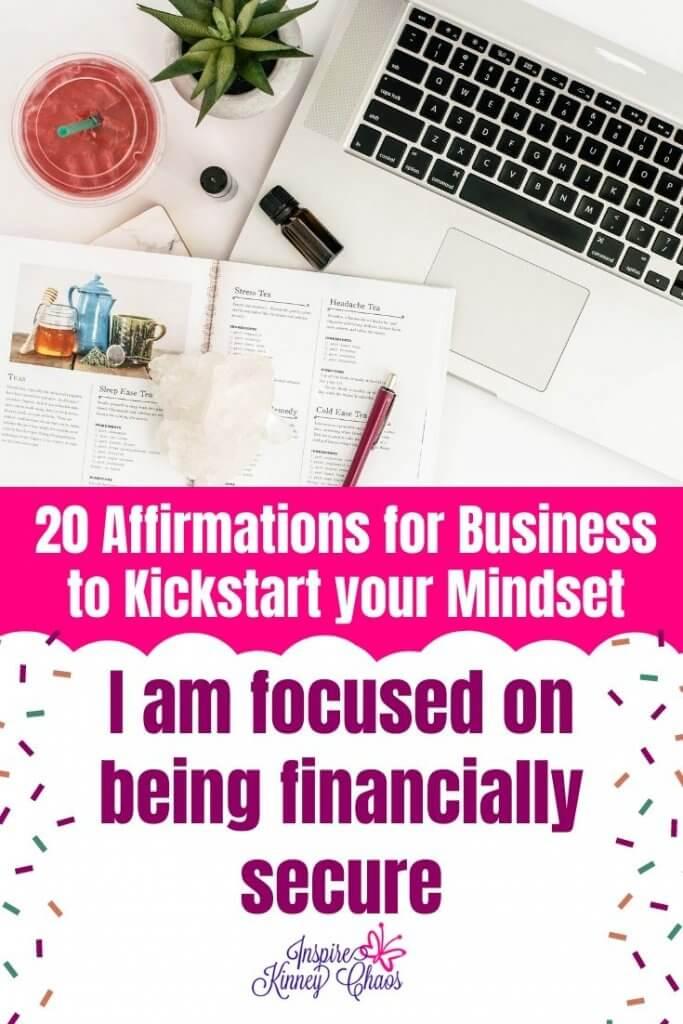 20 Affirmations for Business to Kickstart your Mindset 9