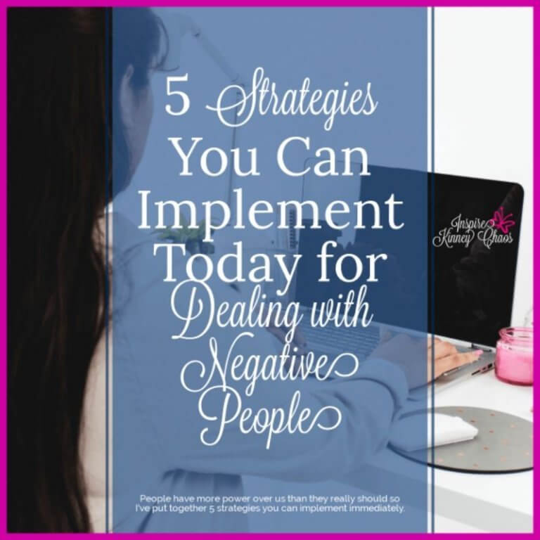 5 Strategies You Can Implement Today for Dealing with Negative People