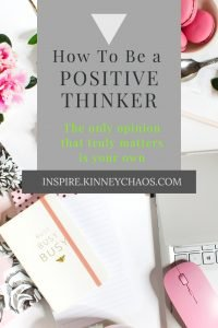 Being a positive thinker is all about mindset.  If you can't control your mindset shift from negative to positive the majority of the time, you won't be a positive thinker.  Learn how you can be a positive thinker.