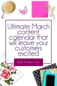 Get your March Social Media Content Calendar and organize your social media posts. Stop feeling frustrated and spending hours trying to find something to post. Let me help you be intentional, build relationships, and sell more.