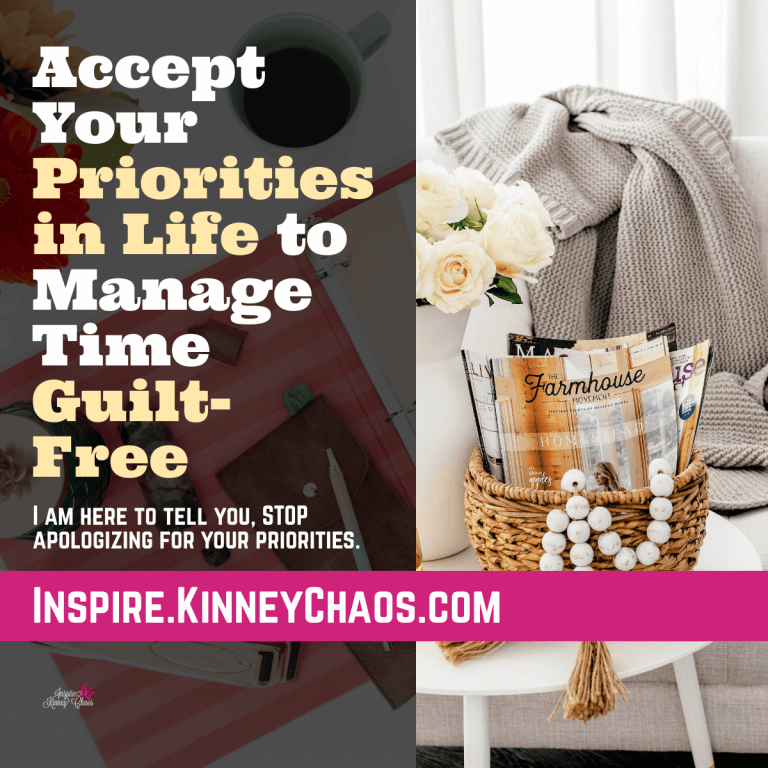 Accept Your Priorities in Life to Manage Time Guilt-Free