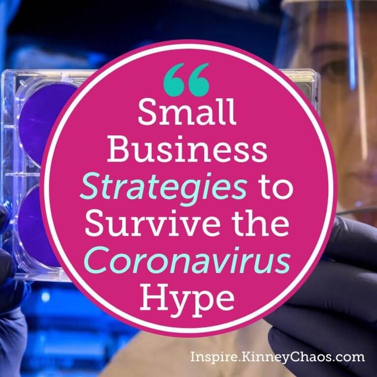 Small Business Strategies to Survive the Coronavirus Hype