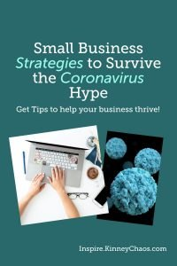 3 Small Business Strategies - When our worlds get disrupted it can be hard to adapt. Here are some small business strategies to survive the coronavirus.