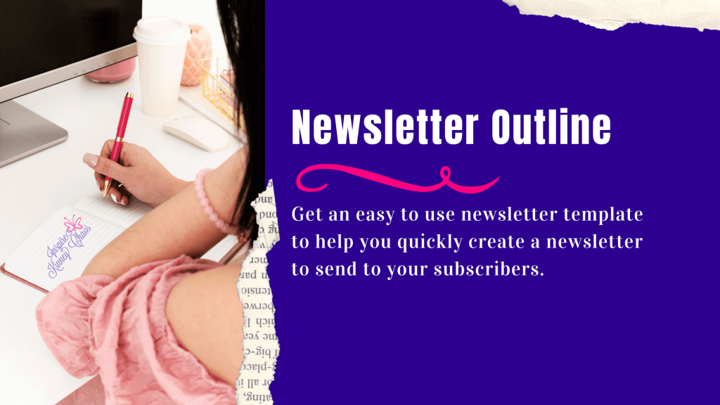 Writing newsletter can feel overwhelming. Use this Newsletter outline to help you quickly write what is needed and get it sent!