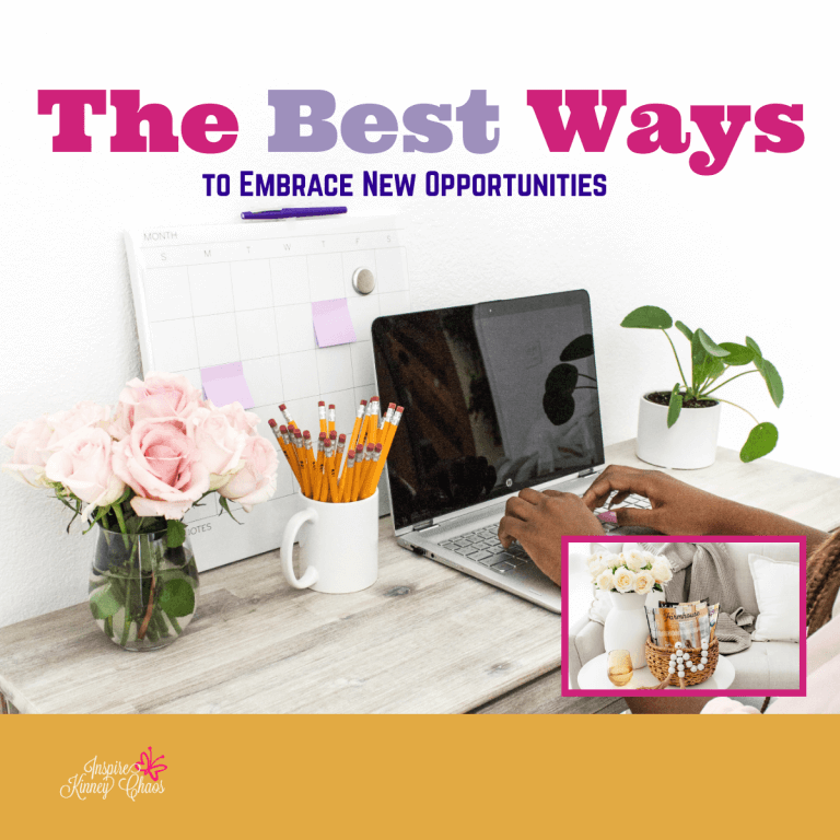 The Best Ways to Embrace New Opportunities
