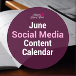 Get your social media rocking with your very own June Social Media Content Calendar!
