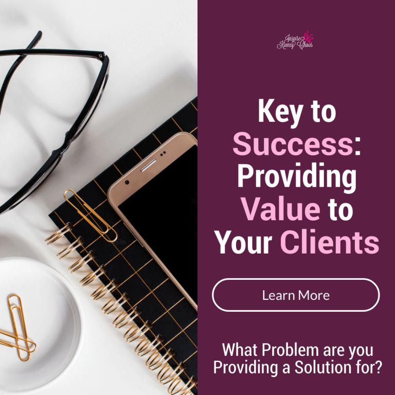 Key to Success: Providing Value to Your Clients