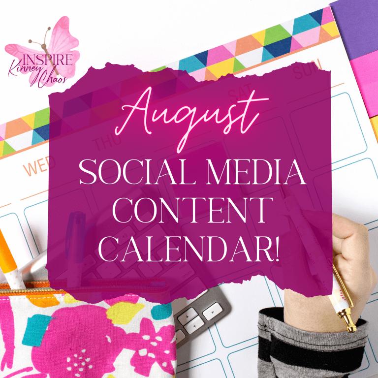 August Social Media Calendar for 2021 – FREE Download!