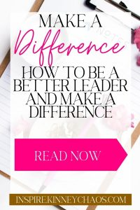 Want to make a difference in someone's life? Come see how you can! Make a difference. How to be a better leader and make a difference.