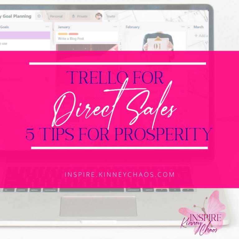 Trello for Direct Sales – 5 Tips for Prosperity