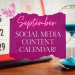 editorial calendar, social media posts, content calendar, september content