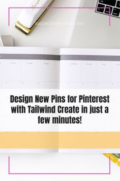 Design new pins for pinterest with Tailwind Create in just a few minutes