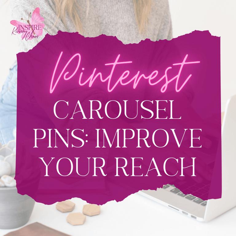 Pinterest Carousel Pins: Improve Your Reach