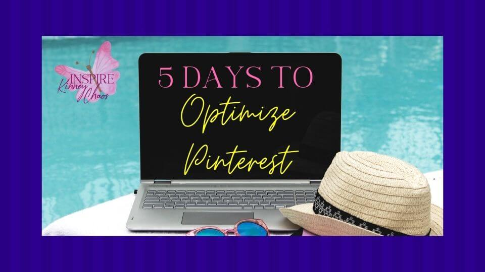 5 Days to Optimize Pinterest and Gain Customers 1