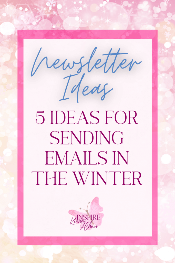 Email lists are king! Or so everyone says. That saying sounds great until you actually sit down and try to come up with some newsletter ideas. As soon as I sit down, all the ideas for email slip right out of my grasp. So I came up with a few ideas you can use this winter.