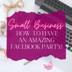 Nowadays almost every Direct Seller or Small Business owner will give you an option to have a Facebook party but is it an AMAZING Facebook Party?