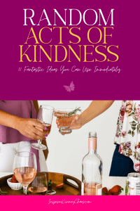 Have you ever done something nice for someone? I'm sure we all have. Doing some random acts of kindness are an easy way to spread happiness and joy.