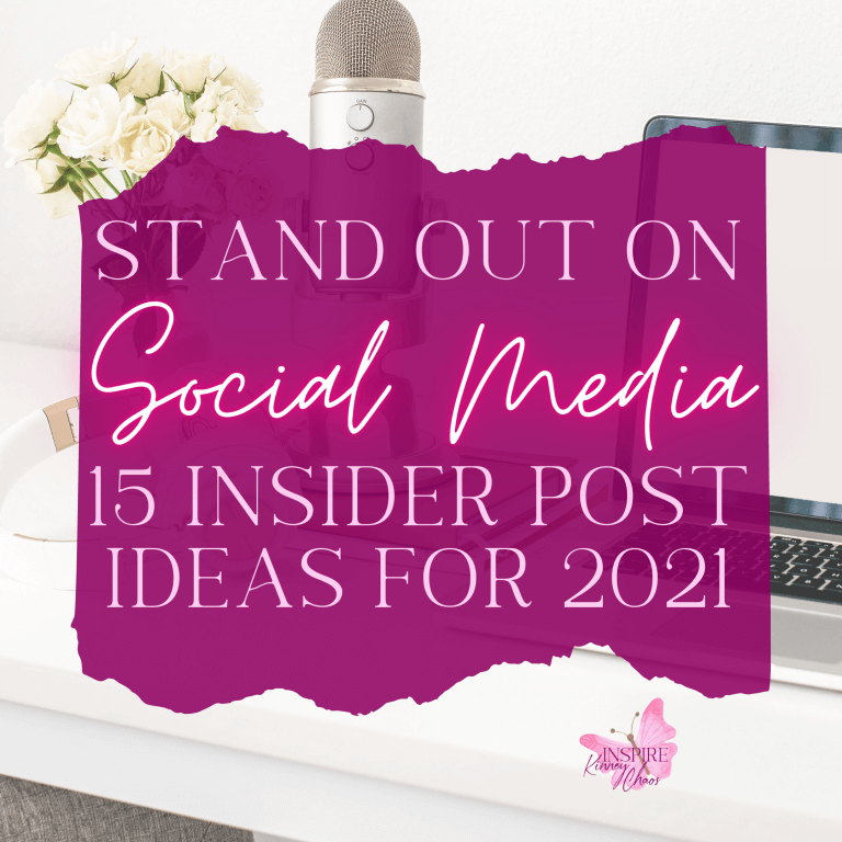 What to Post on Social Media – 15 Insider Post Ideas for 2021