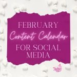 Do you spend too much time coming up with Social Media content? That is exactly why I created the February Content Calendar for Social Media.