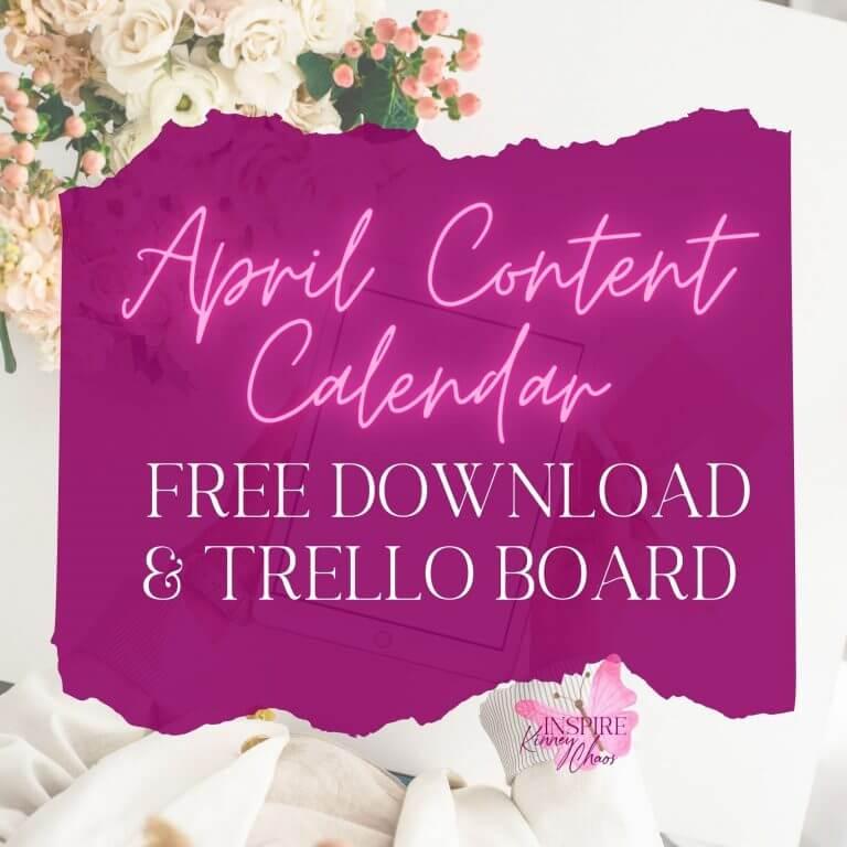 April Content Calendar + Trello Template for 2021
