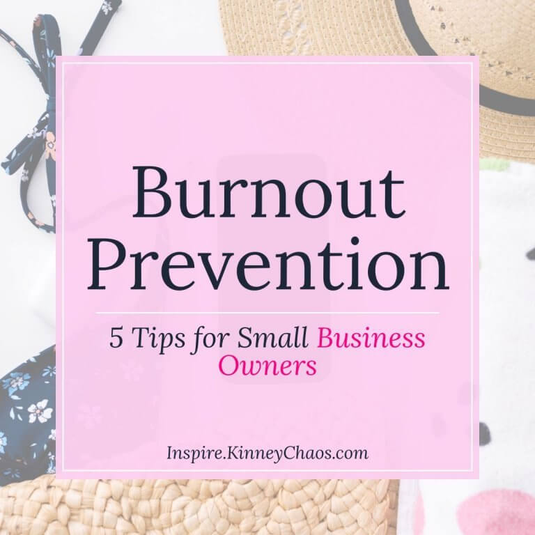 Burnout Prevention: 5 Tips for Small Business Owners